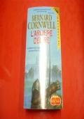 BERNARD CORNWELL: L'ARCIERE DEL RE. SUPERPOCKET 2004 BESTSELLER n.223 ROMANZO STORICO!
