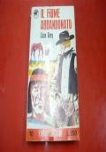 ZANE GREY: IL FIUME ABBANDONATO. I NUOVI SONZOGNO n.10 LUGLIO 1966 PRIMA EDIZIONE