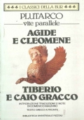 VITE PARALLELE - Agide e Cleomene Tiberio e Caio Gracco