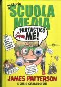 SUPER FANTASTICO ME - Una storia di Scuola Media