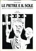 LE PIETRE E IL SOLE - Architettura e astronomia nell'alto medioevo - 1^ edizione
