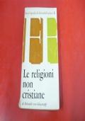HELMUTH VON GLASENAPP: LE RELIGIONI NON CRISTIANE. FELTRINELLI FISCHER 1962 PRIMA EDIZ.