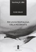 per un'antropologia della modernità