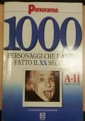 1000 PERSONAGGI CHE HANNO FATTO IL XX SECOLO