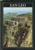 San Leo e la sua storia (Montefeltro) GUIDE – VIAGGI