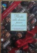 Perché alle donne piace il cioccolato