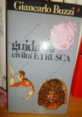 Guida alla civiltà etrusca
