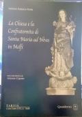 La Chiesa e la Confraternita di Santa Maria ad Nives in Melfi