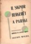 Il Signor Be rgeret a Parigi