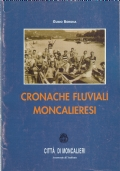 CRONACHE FLUVIALI MONCALIERESI