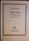 Hyde Park (L' unificazione socialista o L'innocenza della cultura)