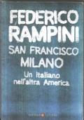 SA FRANCISCO MILANO - Un italiano nell'altra America