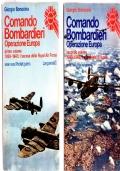 COMANDO BOMBARDIERI Operazione Europa  primo volume e secondo volume