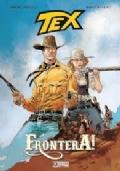 Tex: Frontera!