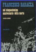FRANCESCO BARACCA NEL CINQUANTESIMO ANNIVERSARIO DELLA MORTE 1918 1868