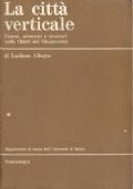 La città verticale. Usurai, mercanti e tessitori nella Chieri del Cinquecento. Luciano Allegra. Dipartimento di storia dell'Università di Torino