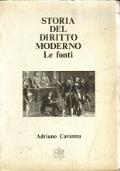 Storia del diritto moderno. Le fonti. Adriano Cavanna