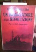 UN INCROCIATORE NELLA RIVOLUZIONE ( AGOSTO 1918-GIUGNO 1919 )
