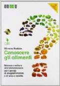 Conoscere gli alimenti 3-4. Con quaderno operativo. Per le Scuole superiori. Con CD-ROM. Con espansione online