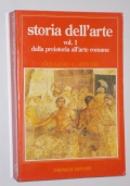 STORIA DELL'ARTE VOL.1 DALLA PREISTORIA ALL'ARTE ROMANA
