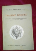 Tragedie d'aquile. Lo Czarevic Alessio. Una congiura di palazzo. L'incendio di Mosca, 1812