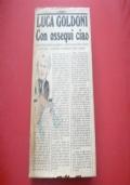 LUCA GOLDONI: CON OSSEQUI CIAO. RIZZOLI 1979 PRIMA EDIZIONE CERTA! LA SCALA