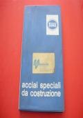 SIAU: ACCIAI SPECIALI DA COSTRUZIONE. COMMITTENTIDI BOLZANOAFL FALCKUGINE! 1976