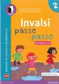 INVALSI PASSO PASSO MATEMATICA 2 EDIZIONE 2016