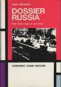 Dossier Russia. Dall' impero degli Zar all' U.R.S.S.