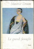 Le grandi famiglie. Maurice Druon