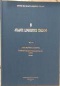 Atlante Linguistico Italiano VOLUME VIII Le età dell'uomo: la scuola, i giovani, il matrimonio, adulti e anziani, parentela