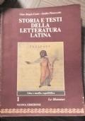 Storia e testi della letteratura latina. Per i Licei e gli Ist. Magistrali Alta e media repubblica VOLUME 1 + Volume Materiali e strumenti per lo studio della letteratura latina