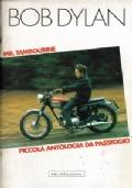 Mr. Tambourine. Piccola antologia da passeggio. Bob Dylan