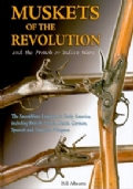 Muskets of the revolution and French & Indian Wars