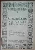 L'islamismo nel passato e nel presente