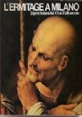 L'ERMITAGE A MILANO. Dipinti italiani dal XV al XVIII secolo.  Comune di Milano Palazzo Reale Sala delle Cariatidi 24 marzo -24 maggio 1977