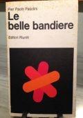 LE BELLE BANDIERE . DIALOGHI 1960 - 1965