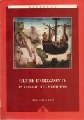Oltre l'orizzonte in viaggio nel Medioevo