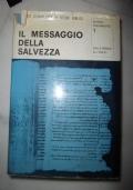 IL MESSAGGIO DELLA SALVEZZA