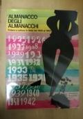 Almanacco degli Almanacchi.Potere e cultura in Italia dal 1925 al 1942