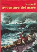(John Kerans) Le grandi avventure del mare 1966 Bietti