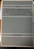 Fenomeni morfologici e sintattici nell'italiano contemporaneo