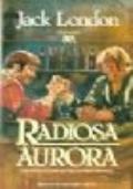 Radiosa Aurora