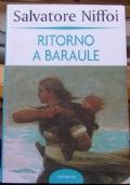 RITORNO A BARAULE  scontato euro 4,00