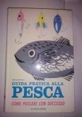 GUIDA PRATICA ALLA PESCA