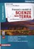 Processi e modelli di Scienze della Terra. Edizione Blu. Per il secondo biennio e quinto anno dei nuovi licei