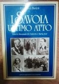 I SAVOIA ULTIMO ATTO - VITTORIO EMANUELE III, UMBERTO E MARIA JOSE'