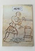 ARCHEO DOSSIER - L'ARTE DELLE CATACOMBE