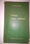 SOLDATI SENZA UNIFORME