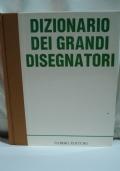 DIZIONARIO DEI GRANDI DISEGNATORI
